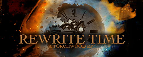 Rewrite Time (A torchwood/doctor who RP) FEt1tM